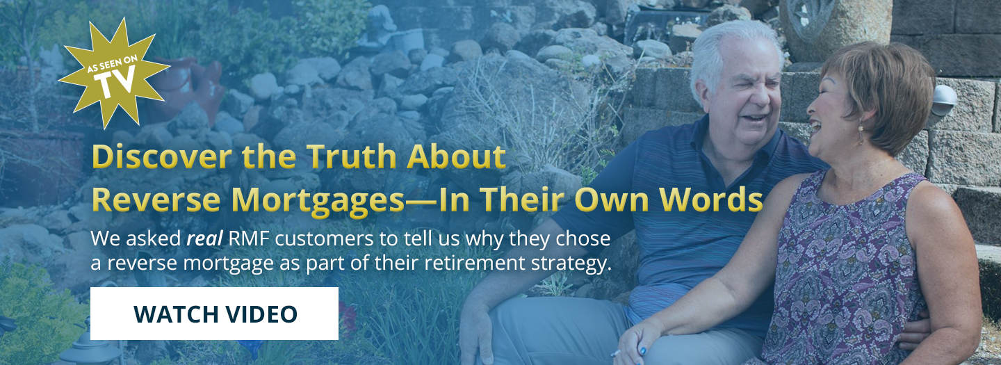 Discover the Truth About Reverse Mortgages—In Their Own Words